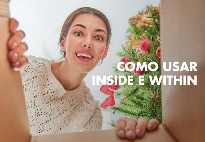 Como usar INSIDE e WITHIN blog